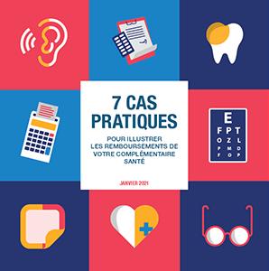 7 cas pratiques pour illustrer les remboursements de votre complémentaire santé